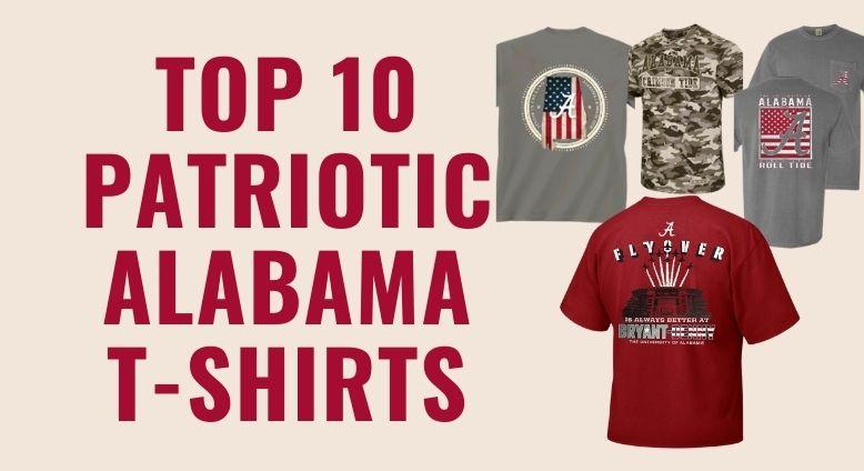 Top 10 Patriotic & USA Flag Shirts - Alabama Crimson Tide T-Shirts